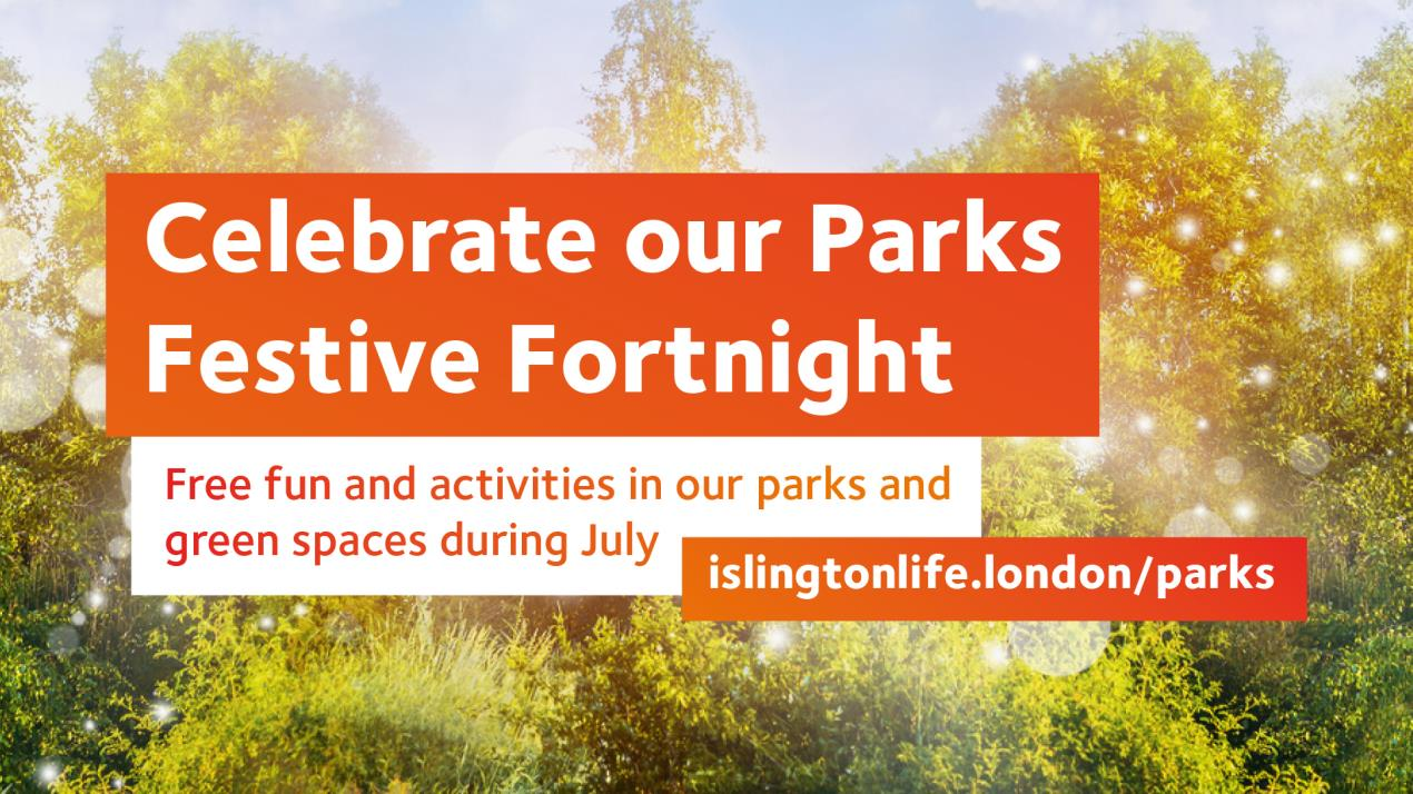 Explore Islington's green spaces during Parks Festive Fortnight